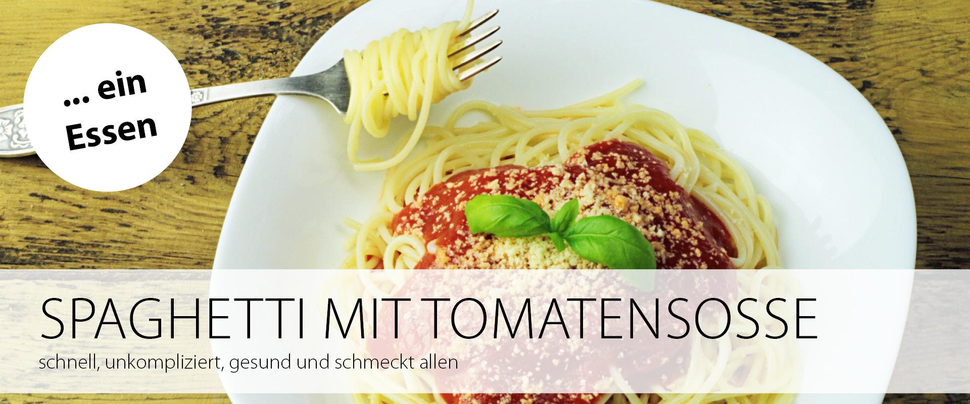 Ein Essen: Spaghetti mit Tomatensoße